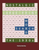 Nostalgic Large Print Word Search