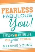 Fearless, Fabulous You!