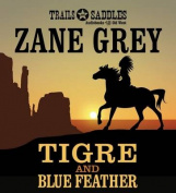Tigre and Blue Feather [Audio]