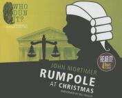 Rumpole at Christmas (Rumpole Novels  [Audio]