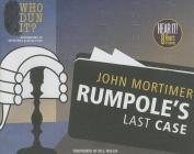 Rumpole's Last Case (Rumpole) [Audio]