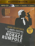 The Anti-Social Behaviour of Horace Rumpole  [Audio]