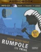 Rumpole on Trial (Rumpole Novels  [Audio]