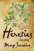 Heretics: A Love Story