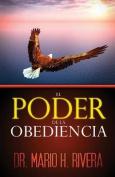 El Poder de La Obediencia [Spanish]