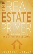 The Real Estate Primer
