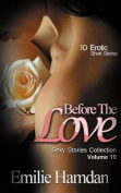 Before the Love