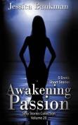 Awakening Passion