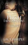 High Explorations