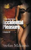 Accidental Pleasure