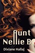 Aunt Nellie B