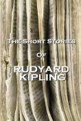 The Short Stories of Rudyard Kipling