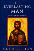 The Everlasting Man [Large Print]