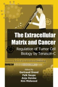 The Extracellular Matrix and Cancer