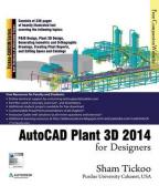 AutoCAD Plant 3D 2014 for Designers