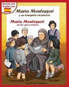 Maria Montessori y Su Tranquila Revolucion - Maria Montessori and Her Quiet Revolution [Spanish]