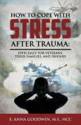 How to Cope with Stress After Trauma