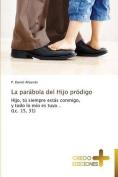 La Parabola del Hijo Prodigo [Spanish]