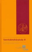 Tantrikabhidhanakosa III