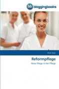 Reformpflege [GER]
