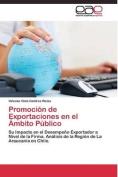 Promocion de Exportaciones En El Ambito Publico [Spanish]