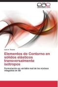 Elementos de Contorno En Solidos Elasticos Transversalmente Isotropos [Spanish]