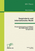 Seepiraterie Und Internationales Recht [GER]