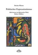 Politischer Expressionismus. [GER]