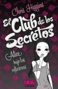 El Club de los Secretos [Spanish]