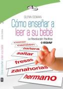 Como Ensenar a Leer a Su Bebe [Spanish]