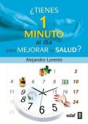 Tienes Un Minuto Al Dia Para Mejorar Tu Salud? [Spanish]