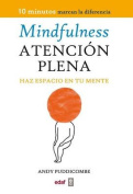 Mindfulness. Atencion Plena [Spanish]