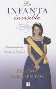 La Infanta Invisible = The Invisible Princess [Spanish]