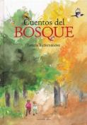 Cuentos del Bosque [Spanish]
