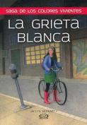 La Grieta Blanca [Spanish]