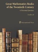 Great Mathematics Books of the Twentieth Century