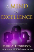 A Mind of Excellence