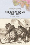 The Great Game, 1856-1907