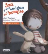 Jon y Sus Amigos del Bosque [Spanish]