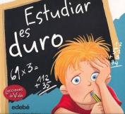 Estudiar Es Duro [Spanish]