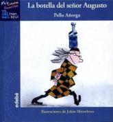 La Botella del Seor Augusto [Spanish]