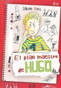 El Plan Maestro de Hugo [Spanish]