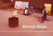 Strictly Shale