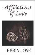Afflictions of Love