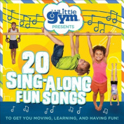 The Little Gym Presents 20 Sing-Along Fun Songs