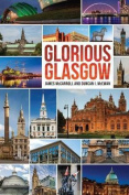 Glorious Glasgow