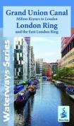 Grand Union Canal - Milton Keynes to London