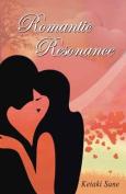 Romantic Resonance
