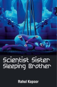 Scientist Sister Sleeping Brother
