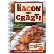 It's Bacon Me Crazy! (Bacon Snacks & Appetisers)-